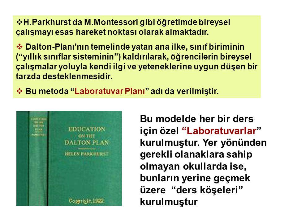  H.Parkhurst da M.Montessori gibi öğretimde bireysel çalışmayı esas hareket noktası olarak almaktadır.  Dalton-Planı'nın temelinde yatan ana ilke, s