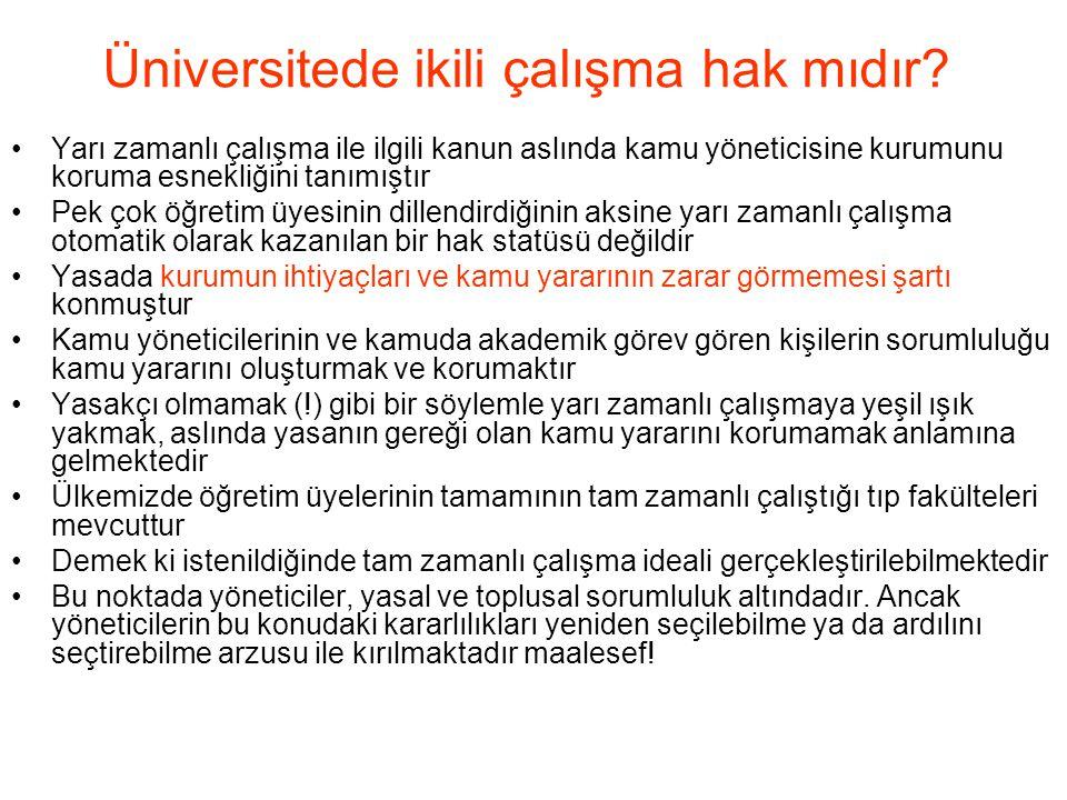 Üniversitede ikili çalışma hak mıdır.