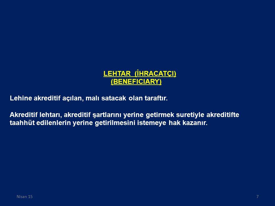 AMİR BANKA (İTHALATÇININ BANKASI) (ISSUING BANK) 600 Sayılı Yeknesak Kuralların 7.