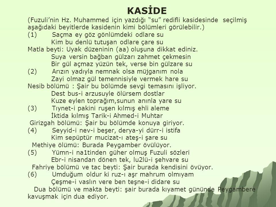 KASİDE (Fuzuli'nin Hz.