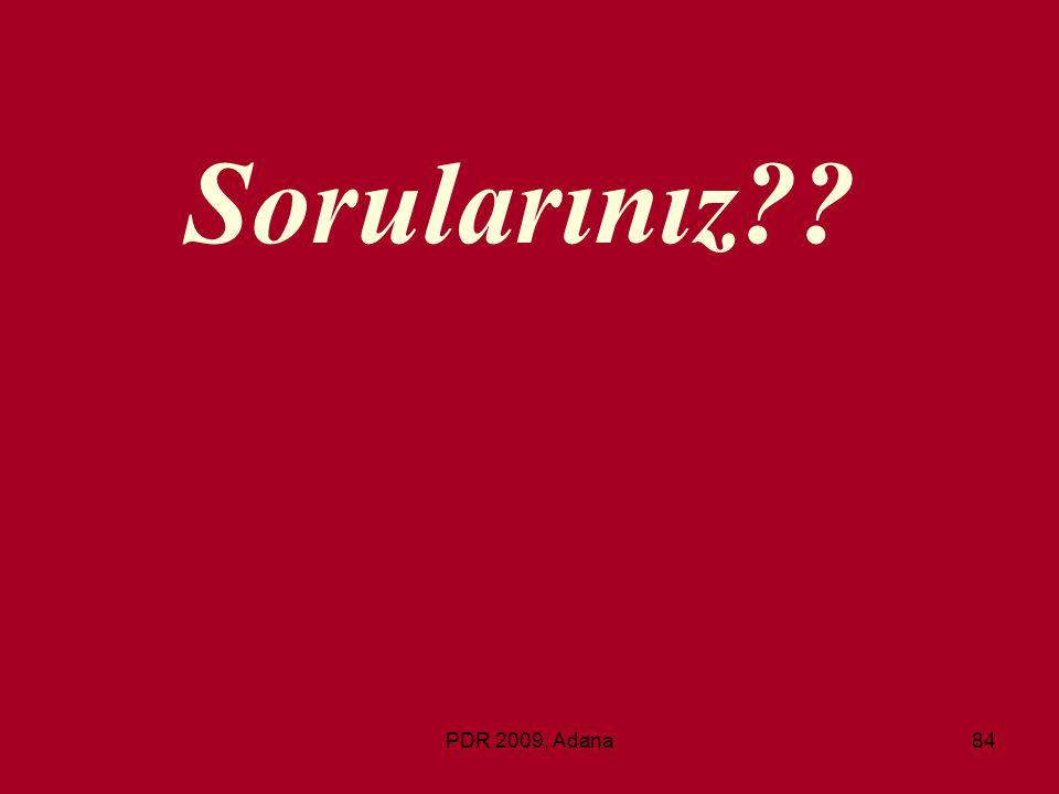 PDR 2009, Adana84 Sorularınız??