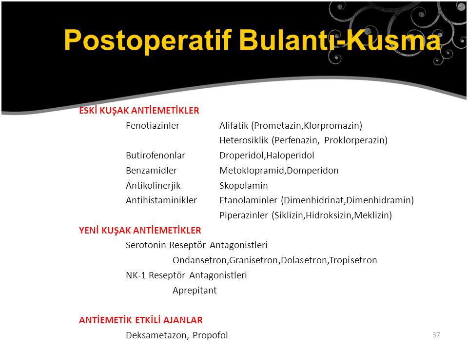 37 ESKİ KUŞAK ANTİEMETİKLER FenotiazinlerAlifatik (Prometazin,Klorpromazin) Heterosiklik (Perfenazin, Proklorperazin) ButirofenonlarDroperidol,Haloper