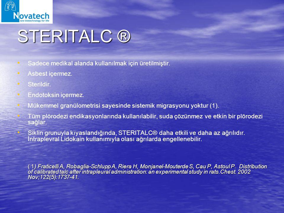 STERITALC ® Sadece medikal alanda kullanılmak için üretilmiştir. Asbest içermez. Sterildir. Endotoksin içermez. Mükemmel granülometrisi sayesinde sist