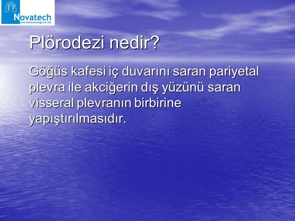 Plörodezi nedir? Göğüs kafesi iç duvarını saran pariyetal plevra ile akciğerin dış yüzünü saran visseral plevranın birbirine yapıştırılmasıdır.