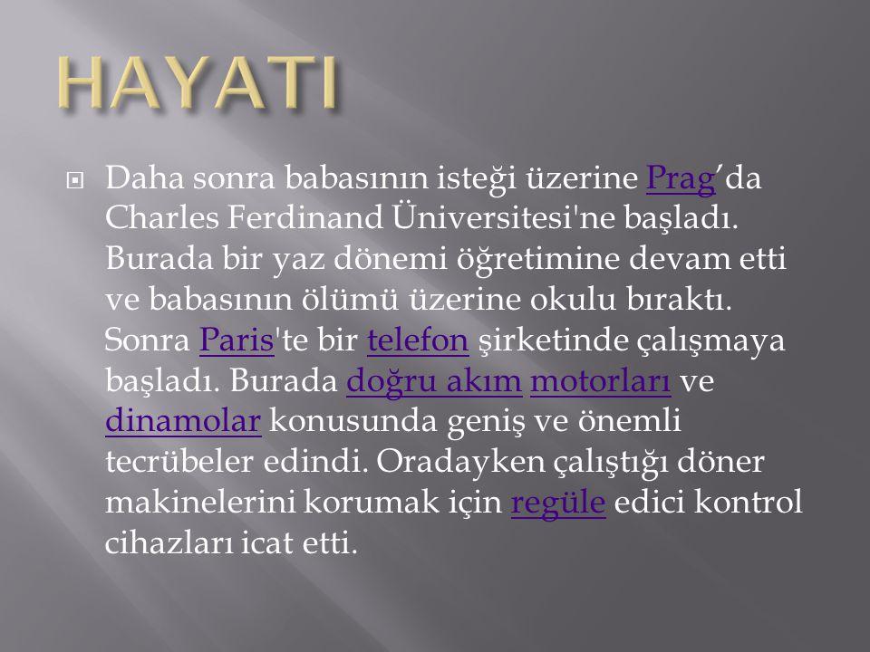  Daha sonra babasının isteği üzerine Prag'da Charles Ferdinand Üniversitesi'ne başladı. Burada bir yaz dönemi öğretimine devam etti ve babasının ölüm