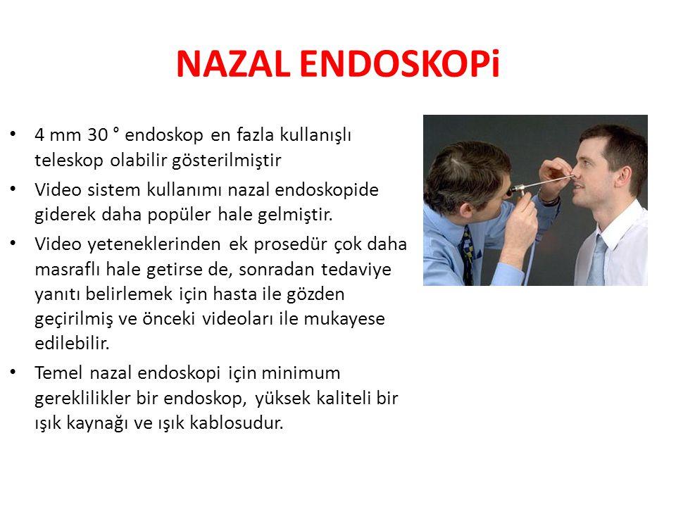 NAZAL ENDOSKOPi 4 mm 30 ° endoskop en fazla kullanışlı teleskop olabilir gösterilmiştir Video sistem kullanımı nazal endoskopide giderek daha popüler hale gelmiştir.