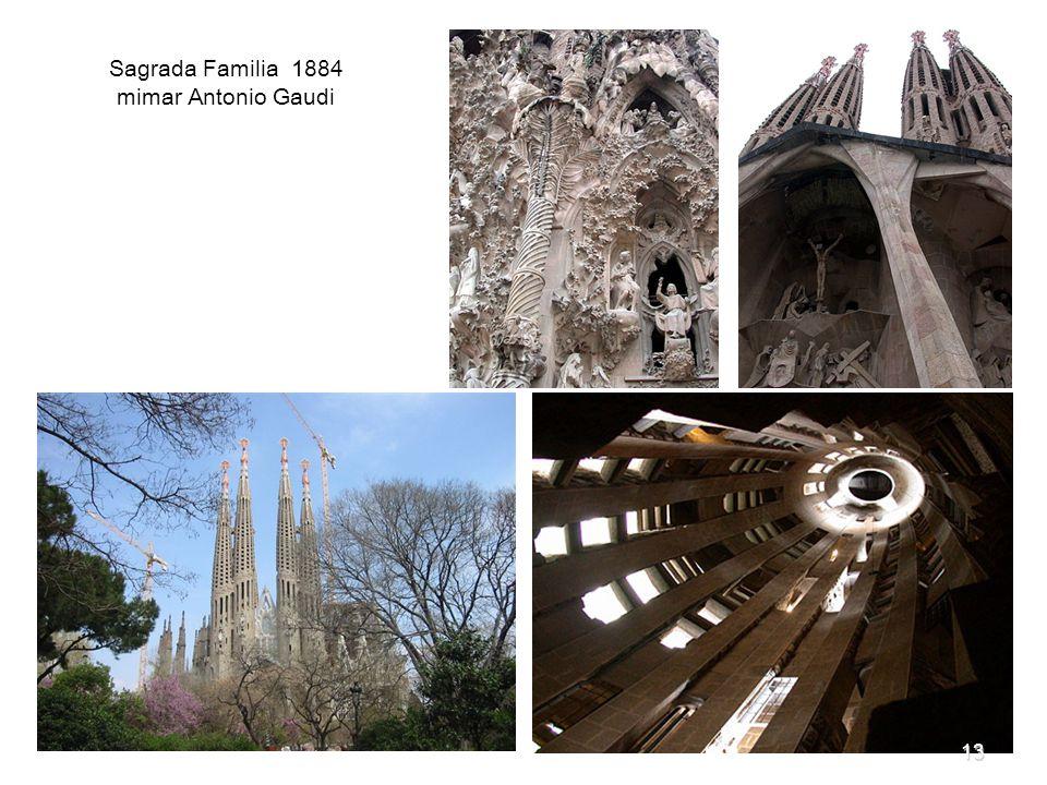 Sagrada Familia 1884 mimar Antonio Gaudi 13