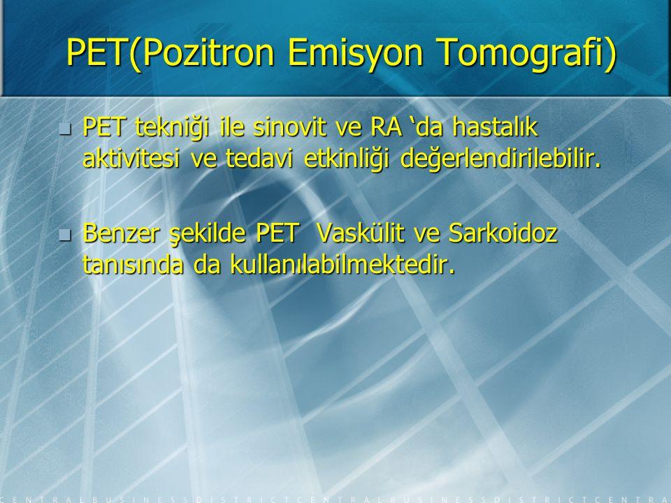 PET(Pozitron Emisyon Tomografi) RA.