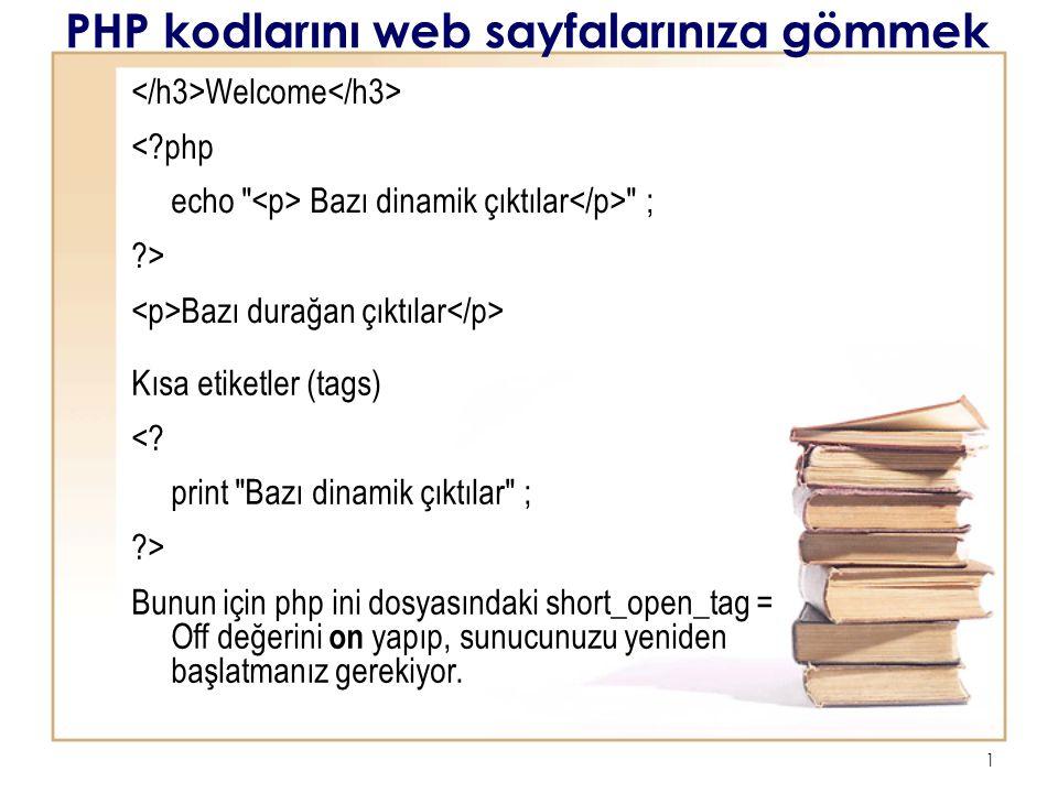 2 Komut Yapıları 2 echo PHP denemeleri ;?> 3 php echo PHP denemeleri ;?> 4 php print PHP denemeleri ;?> 5 print PHP denemeleri ;?> Script ( Frontpage ) print Php denemesi ;