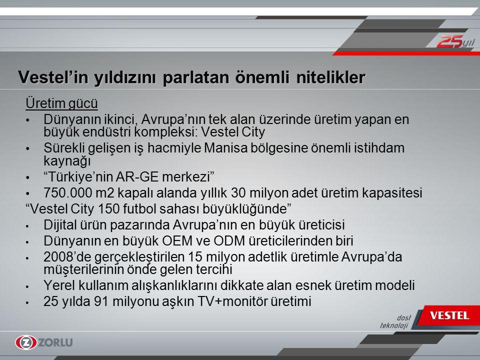 Vestel tasarımın dünya devleri arasında 2006 Vestel TFT LCD TV ile Tasarımda Kazananlar Ödülü 2007Vestel Beyaz LCD TV ile 2007 Endüstriyel Tasarımcılar Meslek Kuruluşu Tasarım Ödülü 2008Uluslararası Endüstriyel Tasarım Kuruluşları Konseyi ne Türkiye den kabul edilen ilk ve tek kurumsal üye 2008 Açma yönü değiştirilebilen kapıya sahip soğutucu ile Türk Patent Enstitüsü'nden Altın Patent Ödülü 2008 Design Turkey'de iki LCD TV, bir dizüstü bilgisayar, bir klima ve bir çamaşır makinesi olmak üzere tam beş ürün ile İyi Tasarım Ödülü 2009 Dünyanın en önemli tasarım ödüllerinden Good Design Award da Slim and Thin LCD TV modeli ile 2008 ödülü 2009 Tasarım konusundaki en prestijli ödül olan Red Dot Design Award'da iki uzaktan kumanda modeli ile iki tasarım ödülü