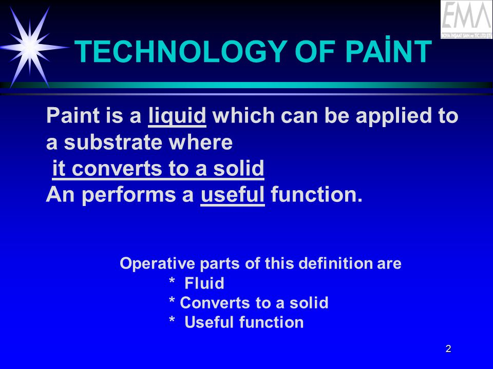 3 COMPONENTS OF PAİNT ä The Modern paints has three parts: %50 SOLİD %30 %20 Volatile solvents Vehicle-Binder Pigments