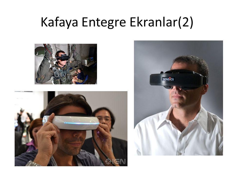 Kafaya Entegre Ekranlar(2)