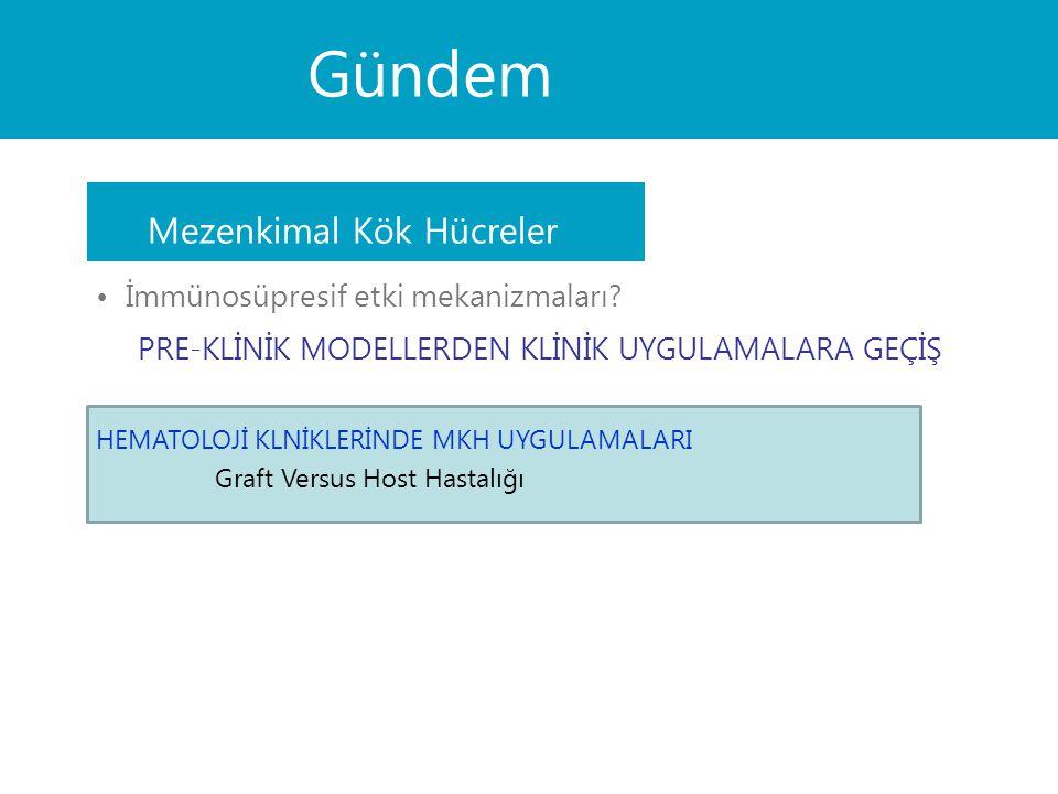MKH'leri tarafından yapılan immün-modülasyon.