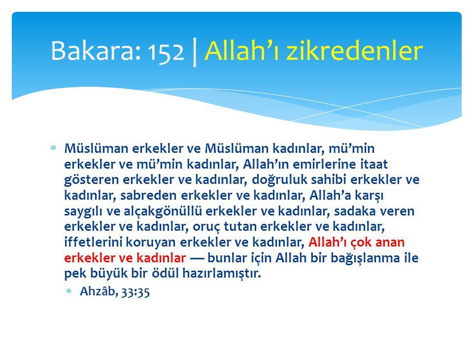  Müslüman erkekler ve Müslüman kadınlar, mü'min erkekler ve mü'min kadınlar, Allah'ın emirlerine itaat gösteren erkekler ve kadınlar, doğruluk sahibi