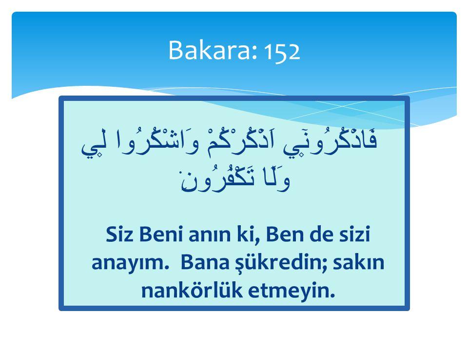  Zikir  anmak, hatırlamak  Kalb ile: tefekkür, ibret; Allah'ı, nimetlerini, emir ve yasaklarını, ilh.