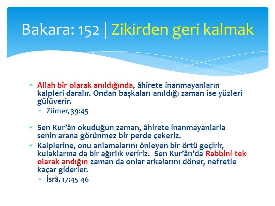  Allah bir olarak anıldığında, âhirete inanmayanların kalpleri daralır. Ondan başkaları anıldığı zaman ise yüzleri gülüverir.  Zümer, 39:45  Sen Ku