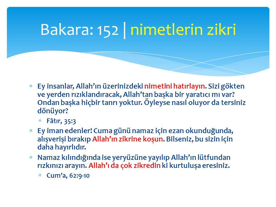  Ey insanlar, Allah'ın üzerinizdeki nimetini hatırlayın. Sizi gökten ve yerden rızıklandıracak, Allah'tan başka bir yaratıcı mı var? Ondan başka hiçb