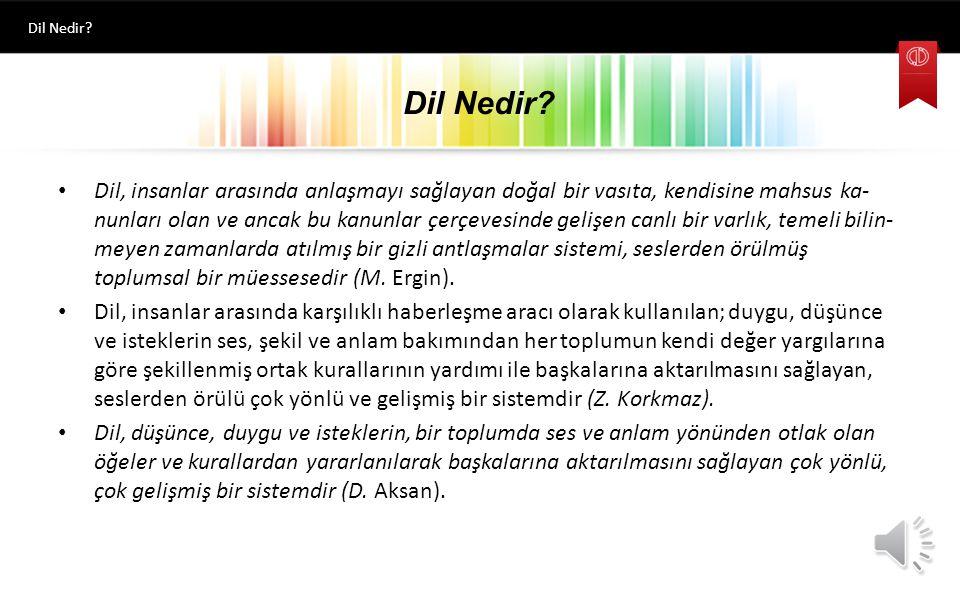 Hazırlayan TÜRK DİLİ-I Dil Nedir? Prof. Dr. Muhsin Macit Okt. Olcay Saltık