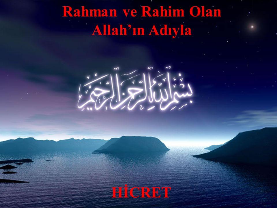 Hicret ve Medinede İslam Toplumunun Oluşumu * Rabbim.