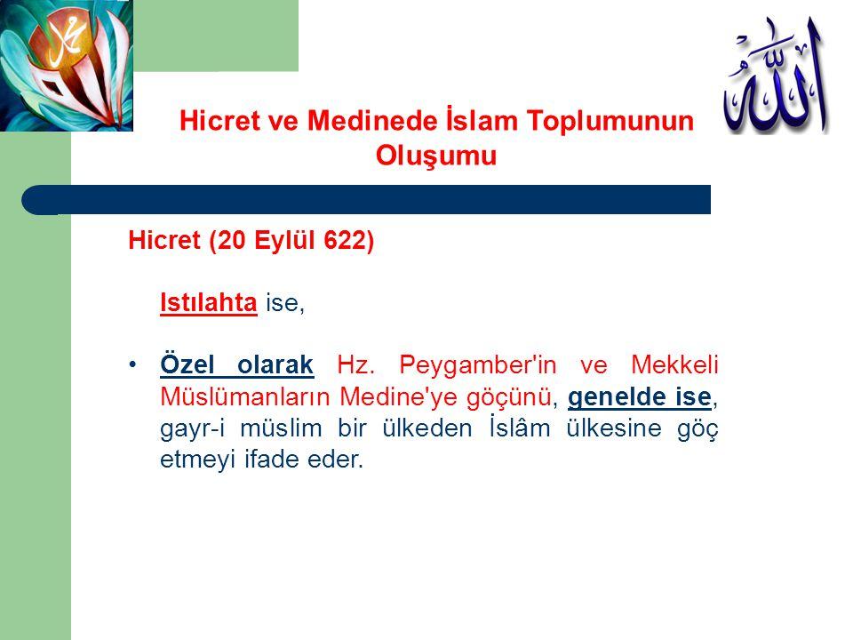 Hz.Peygamber 12 Rebîülevvel 1/24 Eylül 622'de Medine ye 3 km.