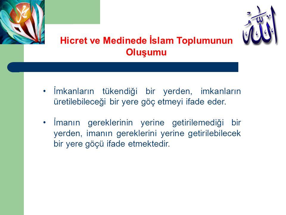 Hicret ve Medinede İslam Toplumunun Oluşumu İkinci Akabe Bîatı ndan sonra Rebîülevvel ayına doğru Mekke'de; Hz.