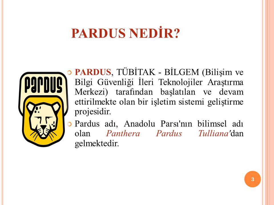 P ARDUSUN TARIHÇESI Pardus un ilk sürümü, 26 Aralık 2005 te yayımlanmıştır.