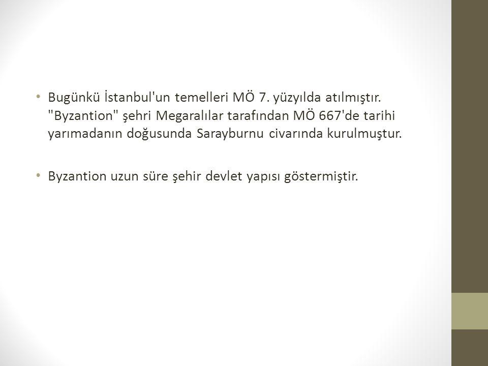 İstanbul kesintisiz bin altı yüz yıl boyunca, 330 dan 1922 ye kadar olan dönemde; Roma İmparatorluğu (330-395), Bizans İmparatorluğu (395-1204, 1261-1453), Latin İmparatorluğu (1204-1261) ve Osmanlı İmparatorluğu (1453-1922) olmak üzere dört farklı imparatorluğa başkentlik yapmıştır.
