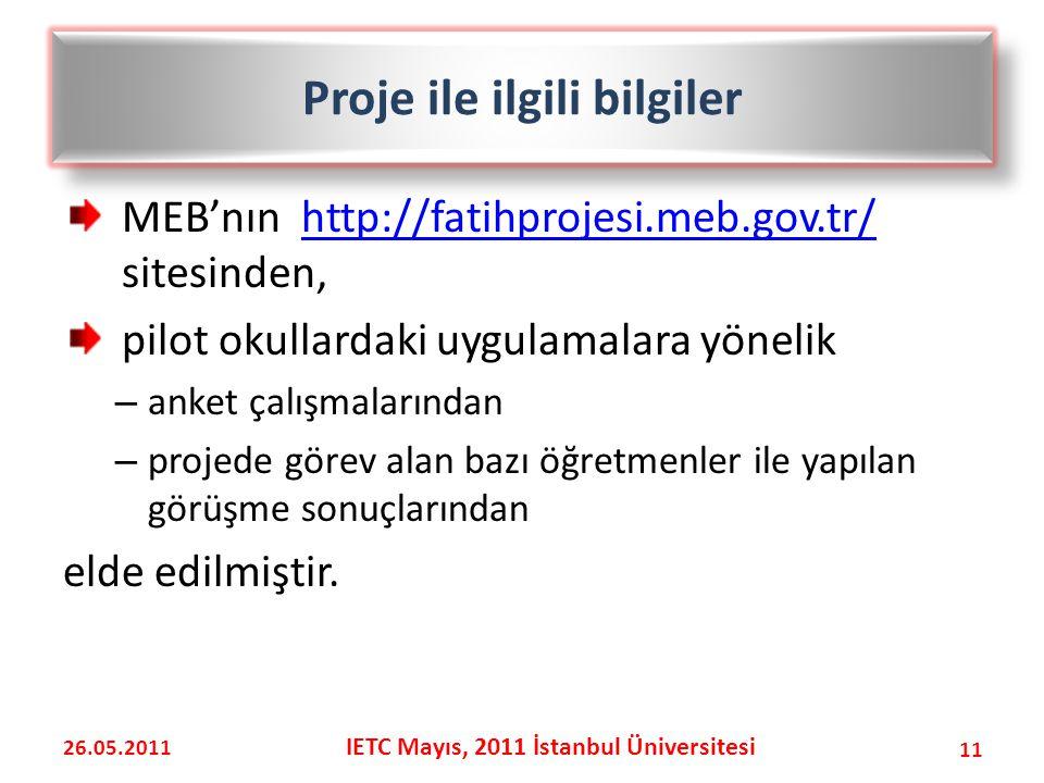 MEB'nın http://fatihprojesi.meb.gov.tr/ sitesinden,http://fatihprojesi.meb.gov.tr/ pilot okullardaki uygulamalara yönelik – anket çalışmalarından – projede görev alan bazı öğretmenler ile yapılan görüşme sonuçlarından elde edilmiştir.