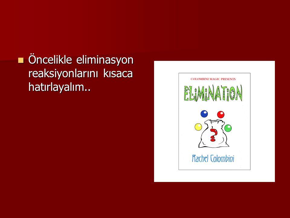 Eliminasyon reaksiyonları (ayrılma tepkimeleri) büyük bir molekülden bir atom ya da grubun ayrılması ve ayrılan grupların bağlı bulunduğu atomlar arasında yeni bir bağın oluştuğu reaksiyonlardır.