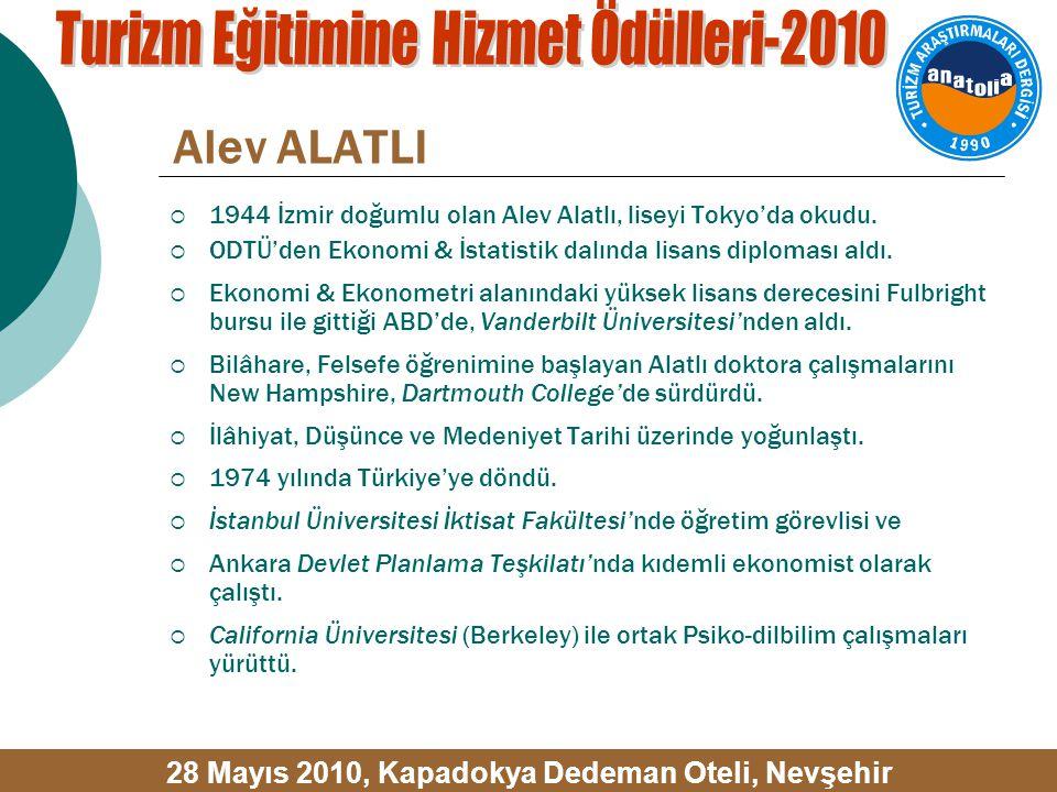 Alev ALATLI  1944 İzmir doğumlu olan Alev Alatlı, liseyi Tokyo'da okudu.