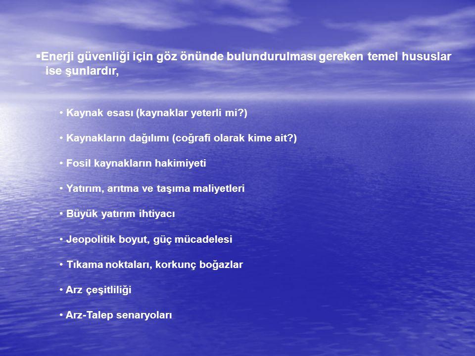 SONUÇ Benim düşünceme göre; Türkiye'nin Avrupa Enerji Güvenliğine yapacağı katkı ve oynayacağı rolün yadsınamaz olduğu aşikârdır.