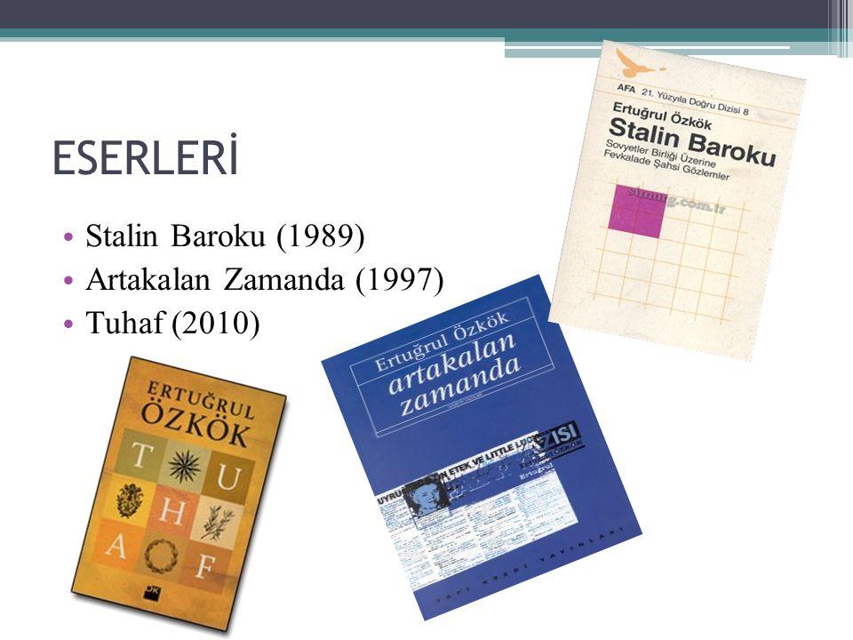 ESERLERİ Yedi Büyük Günah (2012) Kırk7(2013) Bir Beyaz Türk ün Hafıza Defteri (2014)