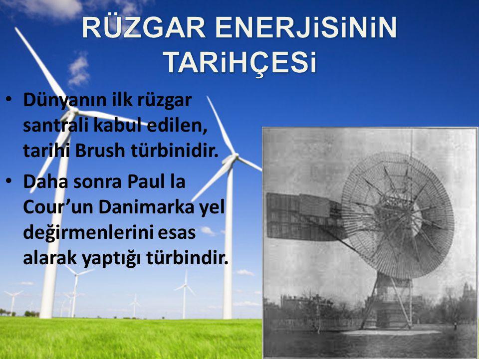 Dünyanın ilk rüzgar santrali kabul edilen, tarihi Brush türbinidir.