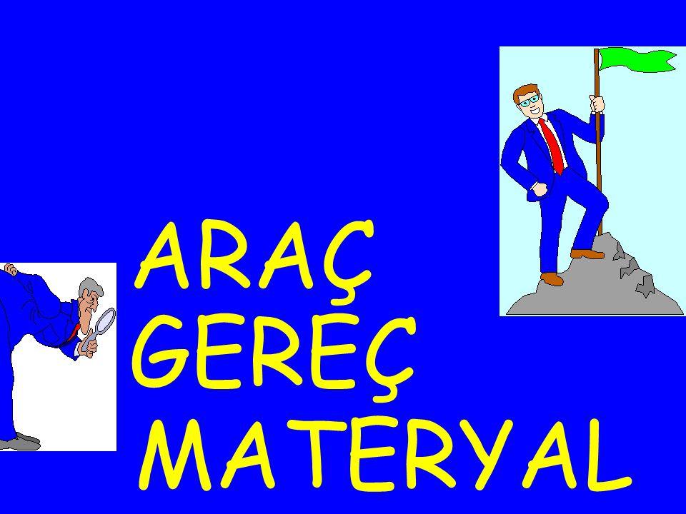 ARAÇ MATERYAL GEREÇ