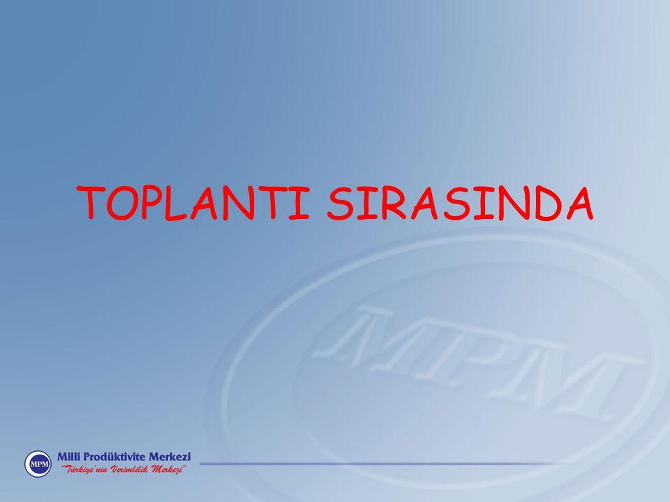 TOPLANTI SIRASINDA