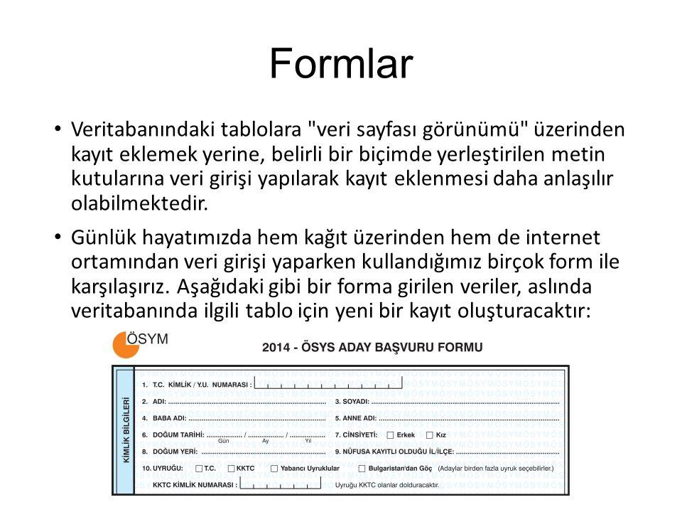 Form Oluşturma OLUŞTUR sekmesinin Formlar grubunda yer alan seçenekleri kullanarak basit veya karmaşık düzende formlar oluşturmak mümkündür.