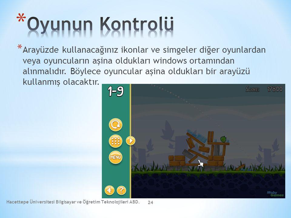 * Arayüzde kullanacağınız ikonlar ve simgeler diğer oyunlardan veya oyuncuların aşina oldukları windows ortamından alınmalıdır. Böylece oyuncular aşin