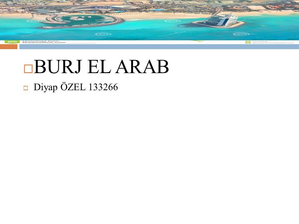 BURJ EL ARAB  Diyap ÖZEL 133266