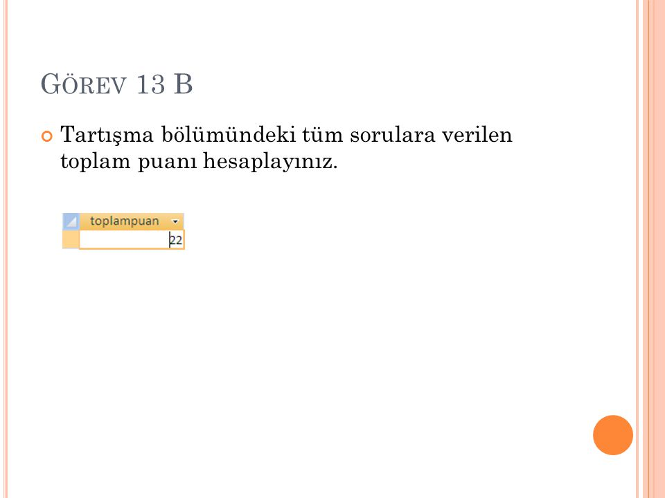 G ÖREV 13 J Tartışma bölümünde sorulan soruların tamamını ve cevap verilenlerin cevaplarını gösteren bir liste oluştunuz.