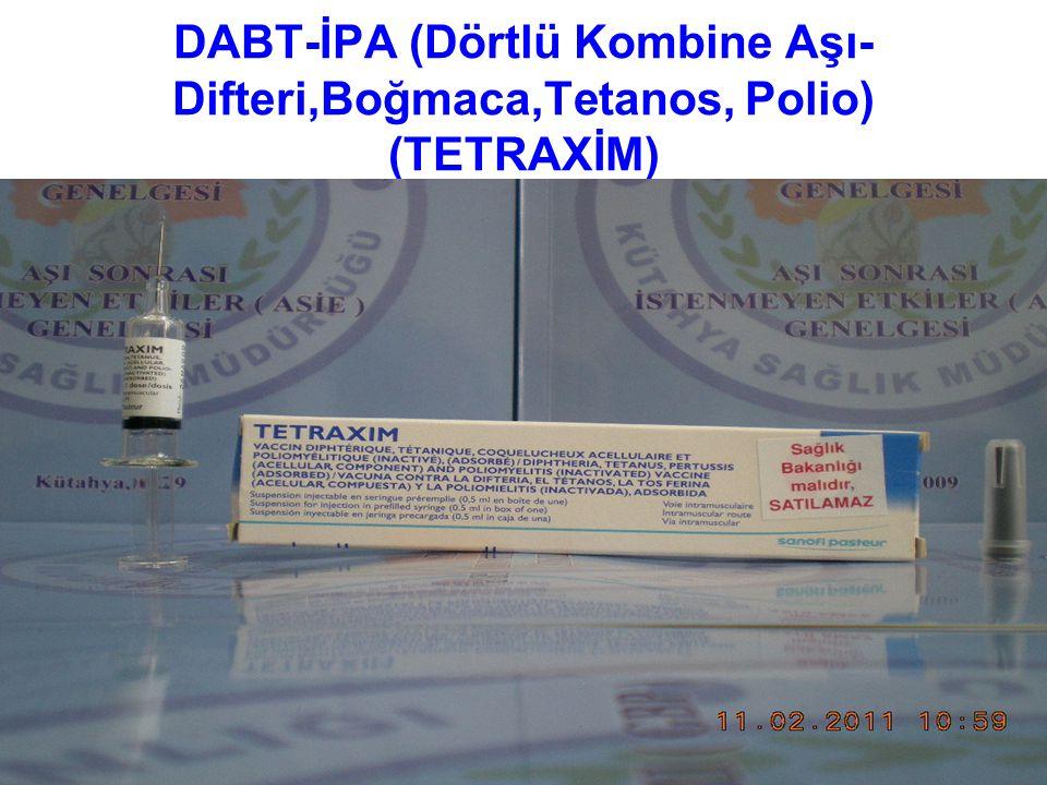 DABT-İPA (Dörtlü Kombine Aşı- Difteri,Boğmaca,Tetanos, Polio) (TETRAXİM)