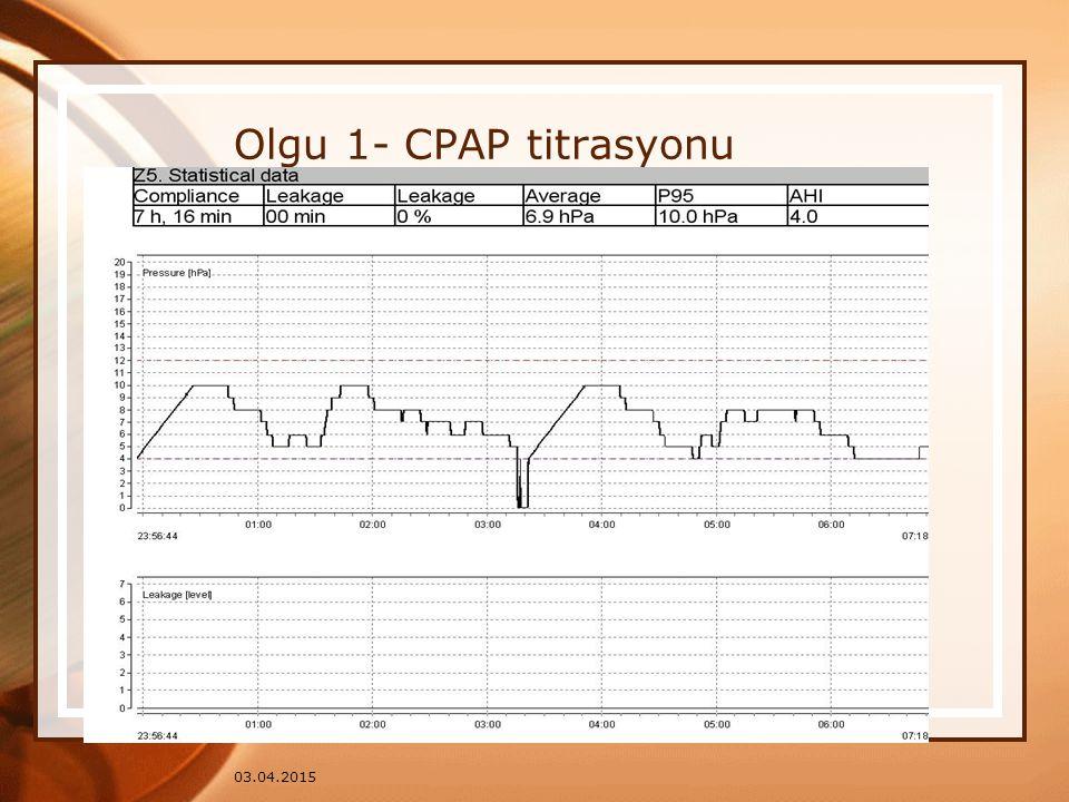 03.04.2015 Olgu 1- CPAP titrasyonu