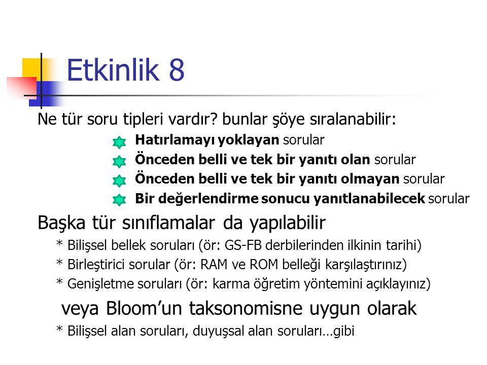 Etkinlik 8 Ne tür soru tipleri vardır.