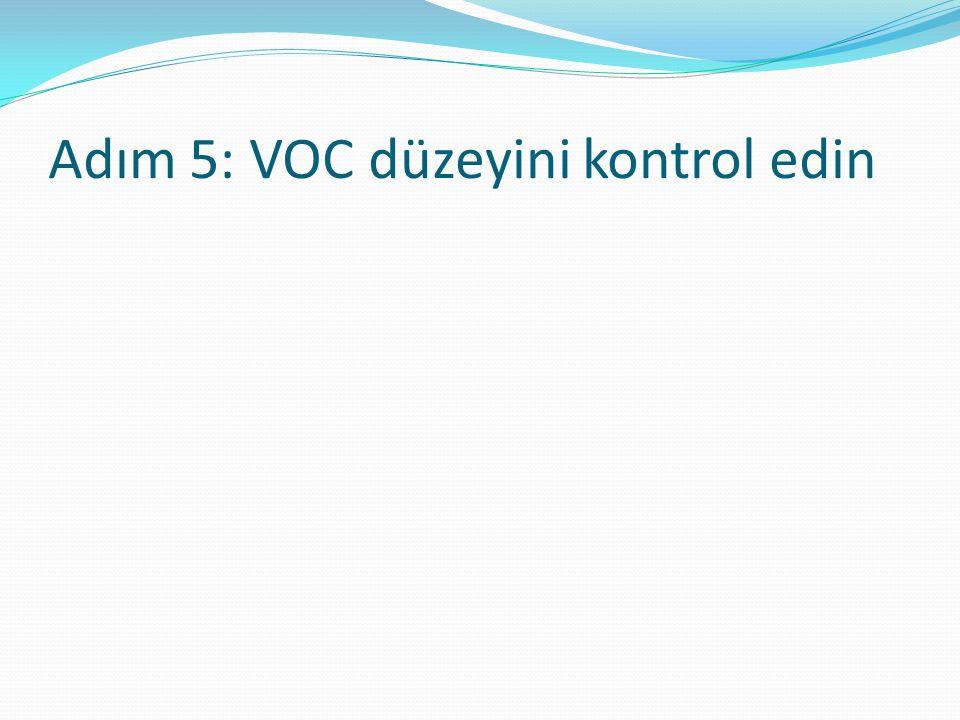 Adım 5: VOC düzeyini kontrol edin