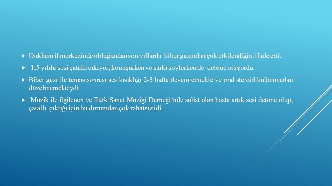 OLGU 4  62 y, kadın, evhanımı, Ankara'dan başvurdu.