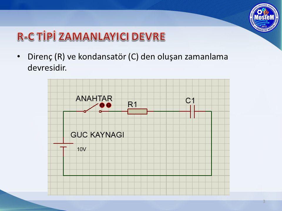 Direnç (R) ve kondansatör (C) den oluşan zamanlama devresidir. 3