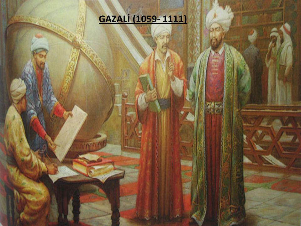 GAZALİ (1059- 1111)