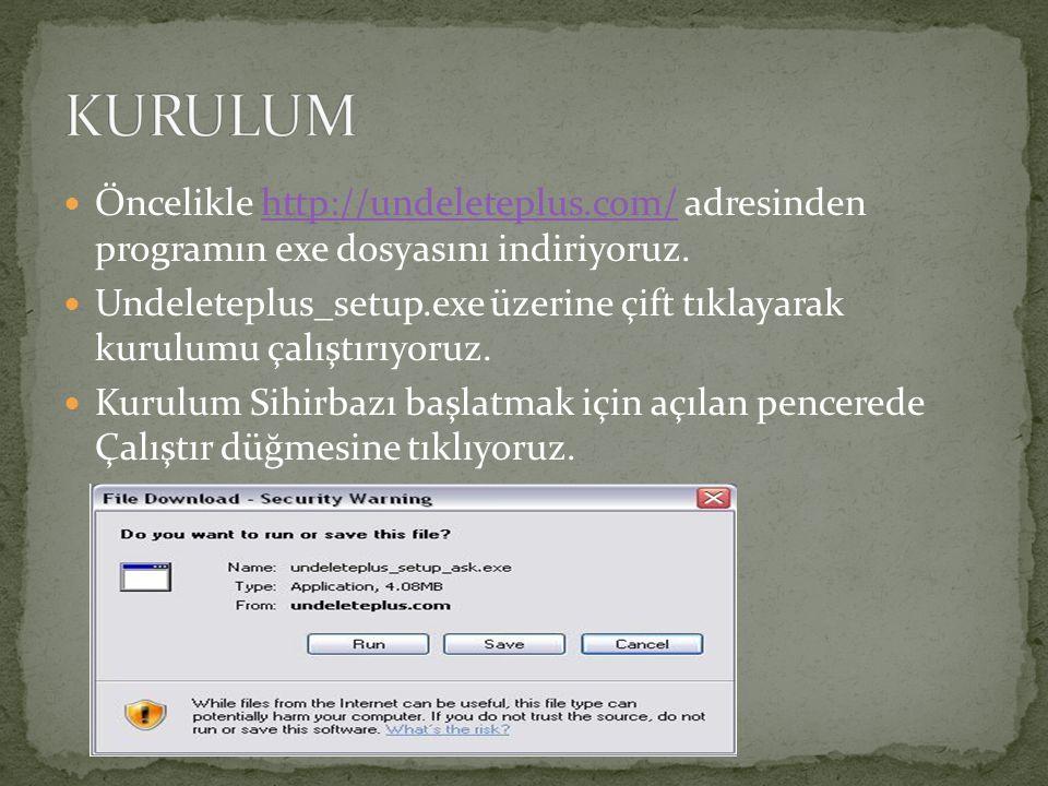 Öncelikle http://undeleteplus.com/ adresinden programın exe dosyasını indiriyoruz.http://undeleteplus.com/ Undeleteplus_setup.exe üzerine çift tıklaya