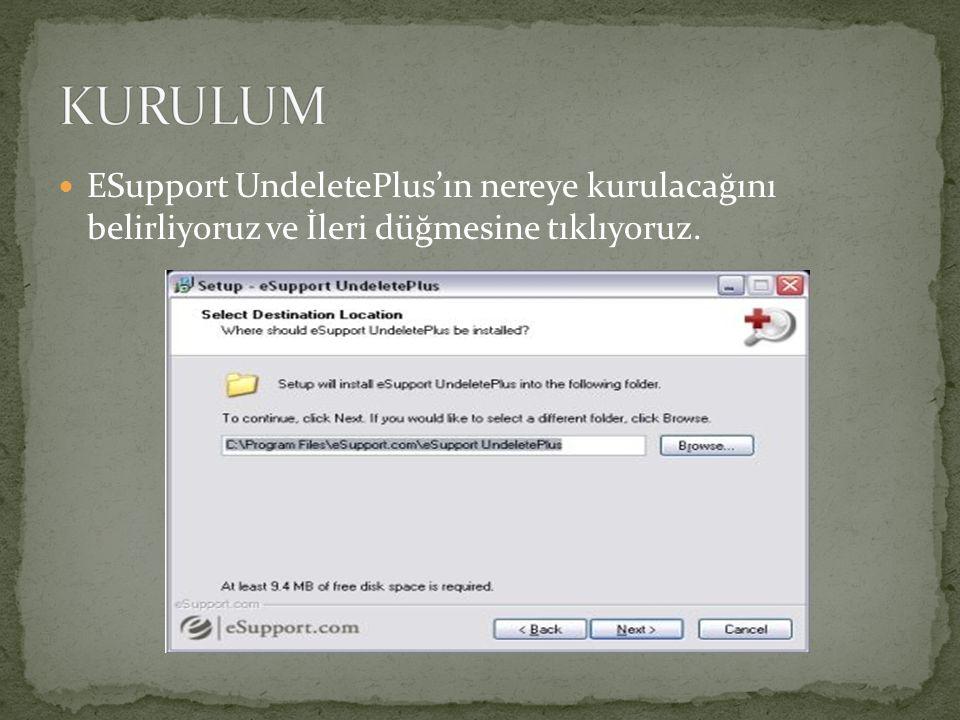ESupport UndeletePlus'ın nereye kurulacağını belirliyoruz ve İleri düğmesine tıklıyoruz.