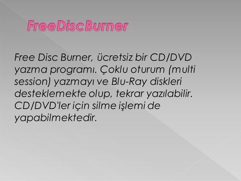 Free Disc Burner, ücretsiz bir CD/DVD yazma programı.