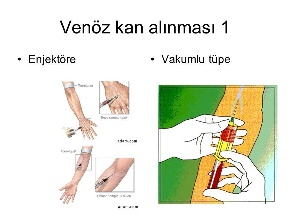 Venöz kan alınması 1 EnjektöreVakumlu tüpe